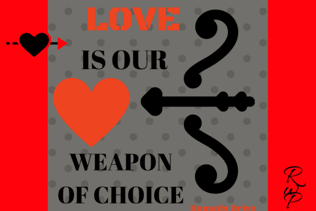 Love is our weapon