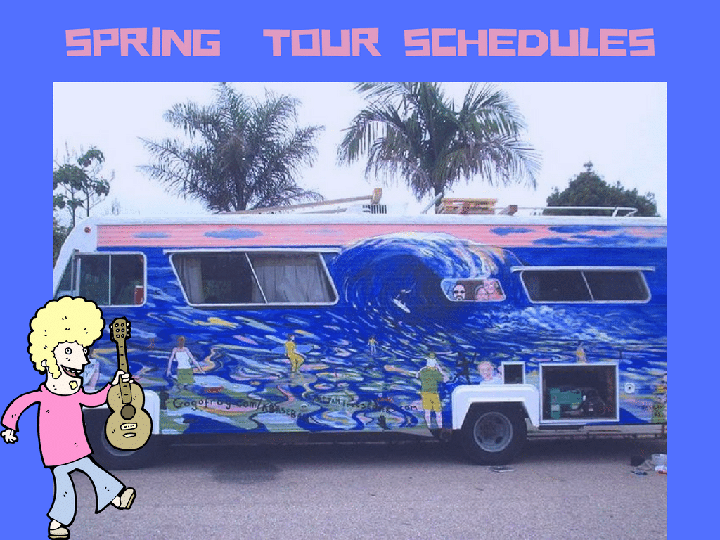 Spring 2018 Tour Schedules